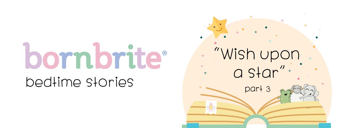 Bornbrite bedtime story part 3